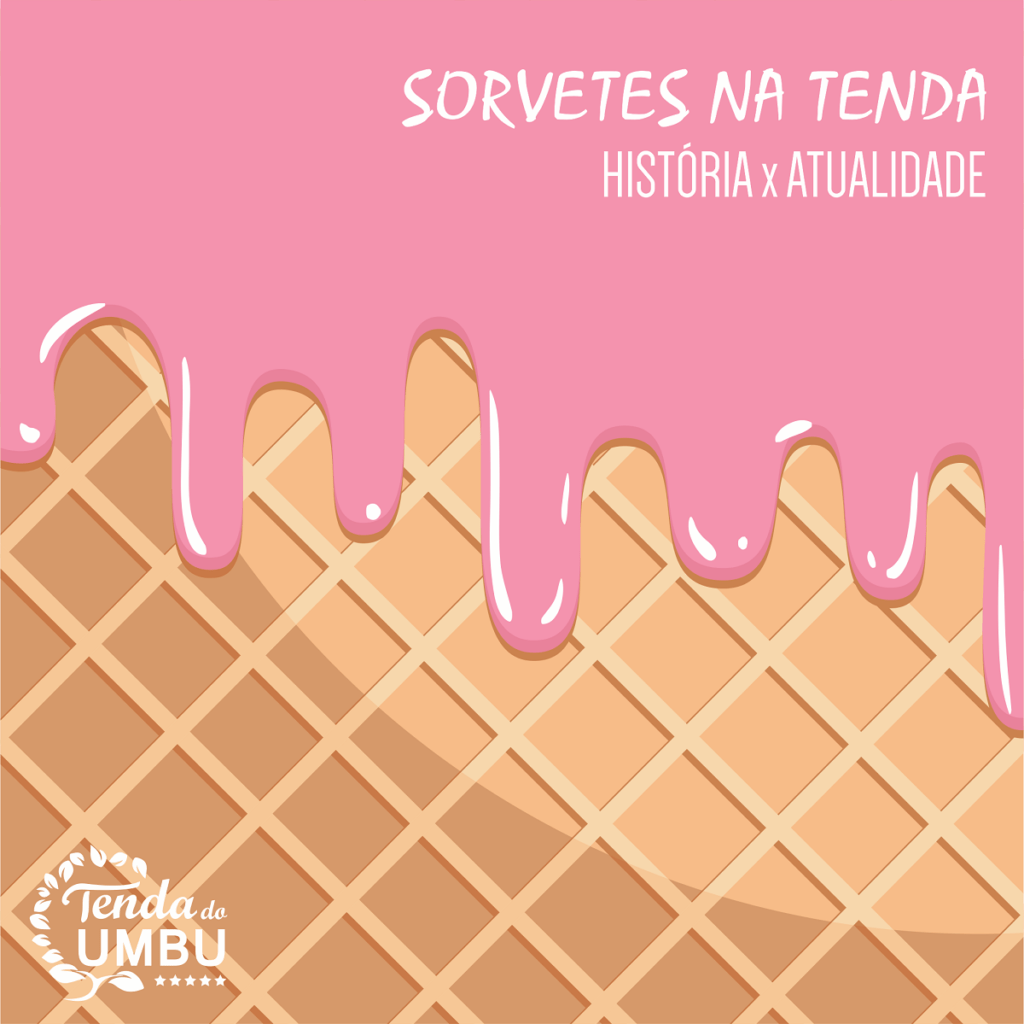 SORVETES na Tenda do Umbu